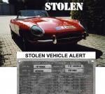 STOLEN VEHICLE ALERT. GERMANY E-Type was stolen on August 9th, 2009 during the Oltimer Grand Prix Race at the Nuerburgring in Germany. Here are some details: ID No: 1 E 16064 Serie: 1 1/2 Color: Signal Red black hood black interior white sidewall tires left-hand steering Serie 1 bonnet